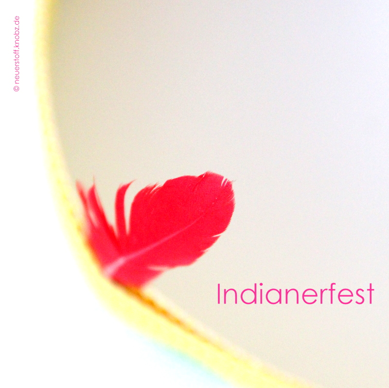 gemalt und gefedert - Indianerfest
