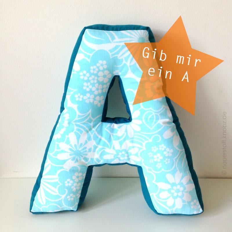 Gib mir ein A Kopie - Kissen in Buchstabenform