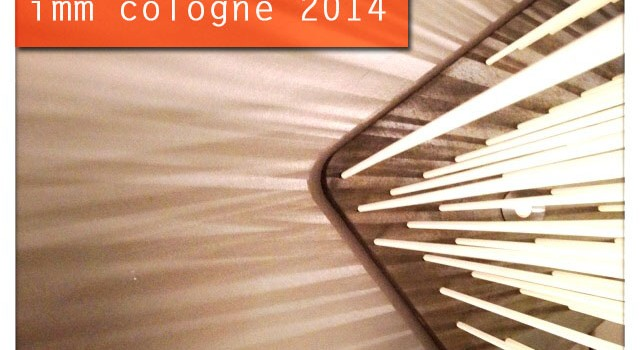imm cologne 2014 // blogst lounge