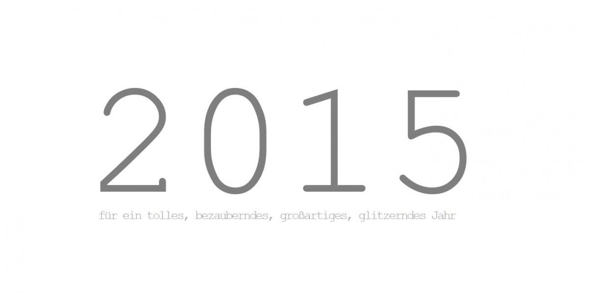 ein glitzerndes Jahr 2015