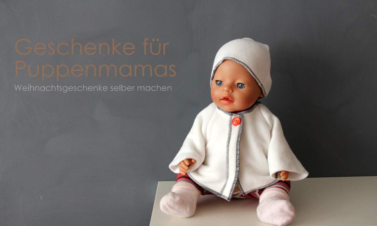 Geschenke für Puppenmamas selber machenGeschenke für Puppenmamas selber machen
