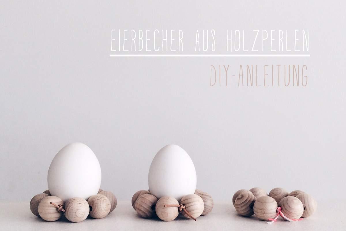 Eierbecher aus Holzkugeln DIY Anleitung