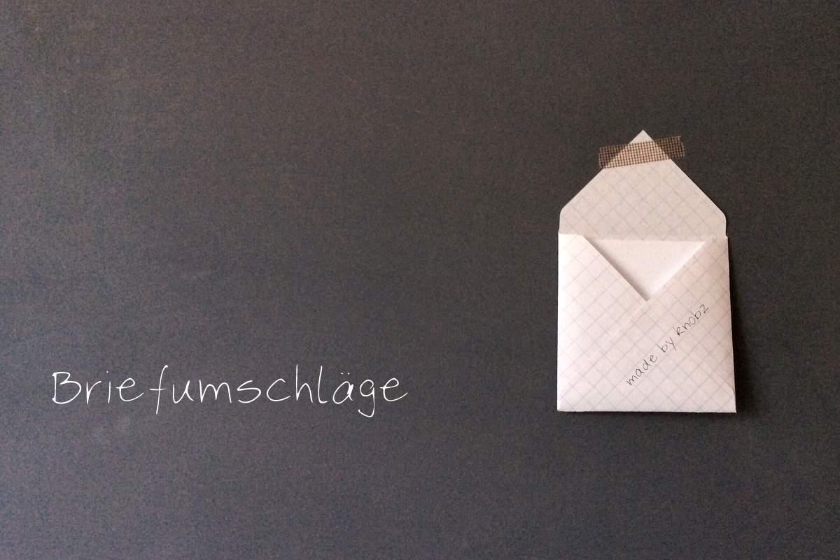 Briefumschläge selber machen - von knobz