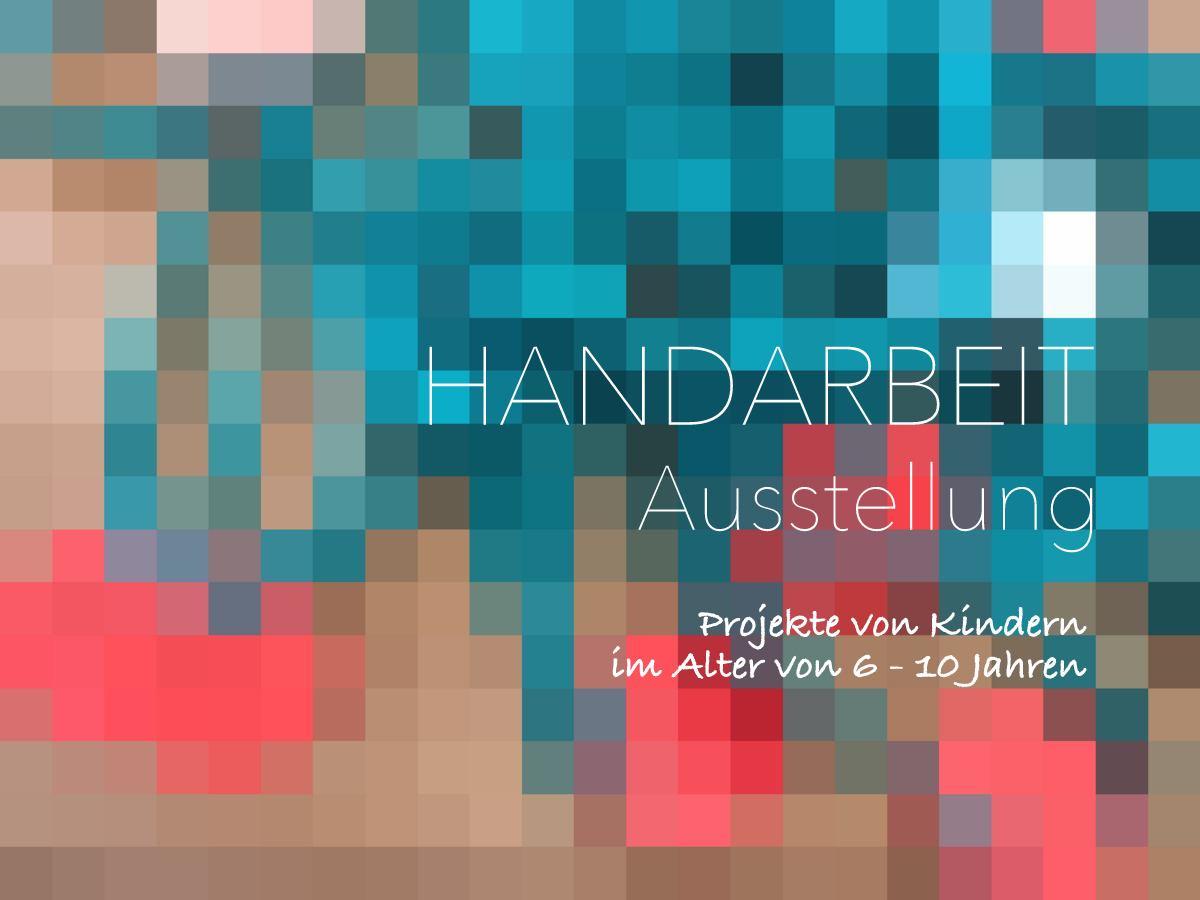 Handarbeitskurs Für Kinder Abschluss Ausstellung Mit Meinen
